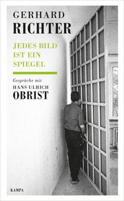 Gerhard Richter - Jedes Bild ist ein Spiegel