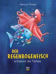 Der Regenbogenfisch entdeckt die Tiefsee - Cover