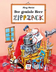 Der geniale Herr Zippzack