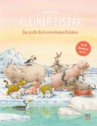 Kleiner Eisbär - Das große Buch vom kleinen Eisbären
