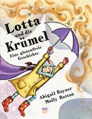 Lotta und die Krümel