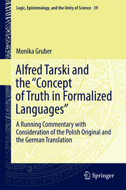 Alfred Tarski and the 'Concept of Truth in Formalized Languages'