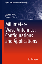 Millimeter-Wave Antennas: Configurations and Applications