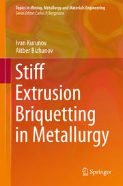 Stiff Extrusion Briquetting in Metallurgy