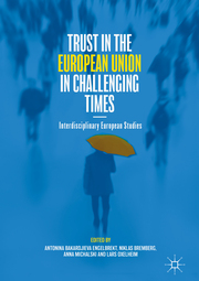 Trust in the European Union in Challenging Times
