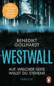 Westwall - Auf welcher Seite willst du stehen?