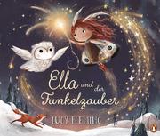 Ella und der Funkelzauber