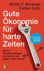 Gute Ökonomie für harte Zeiten - Cover