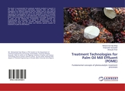 Treatment Technologies for Palm Oil Mill Effluent (POME)