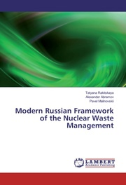 Modern Russian Framework of the Nuclear Waste Management