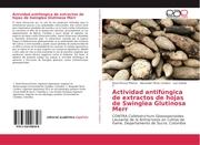 Actividad antifúngica de extractos de hojas de Swinglea Glutinosa Merr