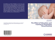 The Effect of Education and Training in Promoting Breastfeeding