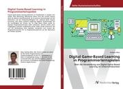 Digital Game-Based Learning in Programmierlernspielen