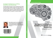 An Agent Architecture combing Emotions and Reasoning