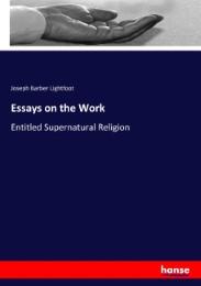 Essays on the Work