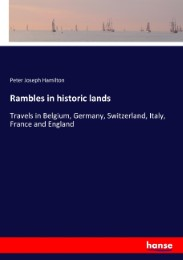 Rambles in historic lands