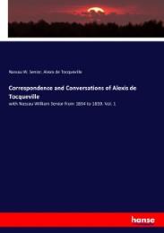 Correspondence and Conversations of Alexis de Tocqueville
