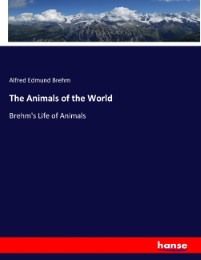 The Animals of the World