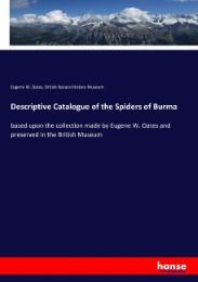 Descriptive Catalogue of the Spiders of Burma
