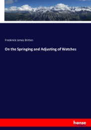 On the Springing and Adjusting of Watches