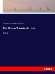 The Story of Two Noble Lives