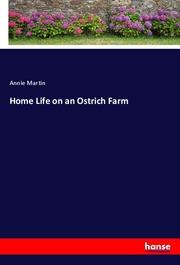 Home Life on an Ostrich Farm