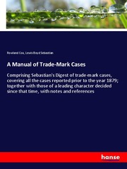 A Manual of Trade-Mark Cases