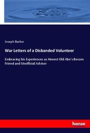 War Letters of a Disbanded Volunteer