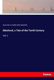 Ekkehard, a Tale of the Tenth Century