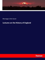 Lectures on the History of England