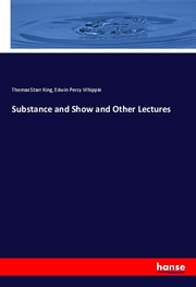 Substance and Show and Other Lectures