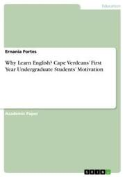 Why Learn English? Cape Verdeans' First Year Undergraduate Students' Motivation