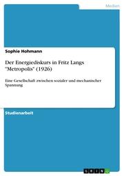 Der Energiediskurs in Fritz Langs 'Metropolis' (1926)