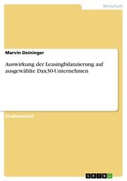 Auswirkung der Leasingbilanzierung auf ausgewählte Dax30-Unternehmen
