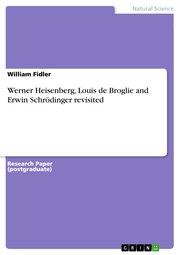 Werner Heisenberg, Louis de Broglie and Erwin Schrödinger revisited