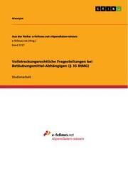 Vollstreckungsrechtliche Fragestellungen bei Betäubungsmittel-Abhängigen (§ 35 BtMG)