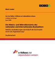 Die Makro- und Mikroökonomie des nationalen und internationalen Buchsektors