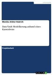 Data Vault Modellierung anhand eines Kassenbons
