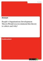 People's Organisations Development Theory. Would you recommend this theory to others and why?