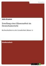 Erstellung einer Klassenarbeit im Deutschunterricht