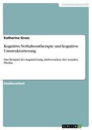 Kognitive Verhaltenstherapie und kognitive Umstrukturierung