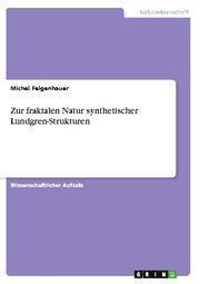 Zur fraktalen Natur synthetischer Lundgren-Strukturen