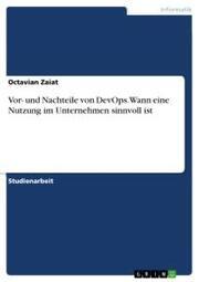 Vor- und Nachteile von DevOps. Wann eine Nutzung im Unternehmen sinnvoll ist