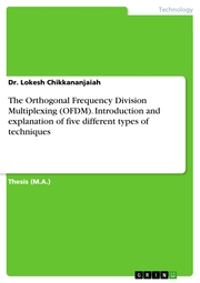 The Orthogonal Frequency Division Multiplexing (OFDM). Introduction and explanation of five different types of techniques