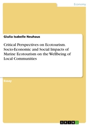 Critical Perspectives on Ecotourism. Socio-Economic and Social Impacts of Marine Ecotourism on the Wellbeing of Local Communities