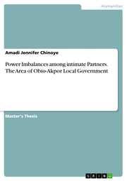 Power Imbalances among intimate Partners. The Area of Obio-Akpor Local Government