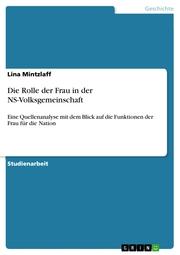 Die Rolle der Frau in der NS-Volksgemeinschaft