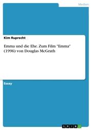 Emma und die Ehe. Zum Film 'Emma' (1996) von Douglas McGrath