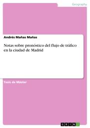 Notas sobre pronóstico del flujo de tráfico en la ciudad de Madrid
