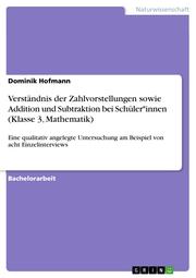 Verständnis der Zahlvorstellungen sowie Addition und Subtraktion bei Schüler